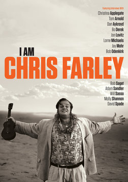 I Am Chris Farley - The Life and Times of A Great Comedian