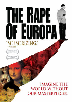 The Rape of Europa - The Systemic Theft and Destruction of Europe's Art Treasures