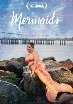 Mermaids - Mermaid Enthusiasts Share Their Passion
