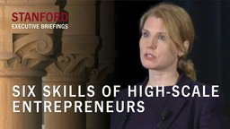 Six Skills of High-Scale Entrepreneurs